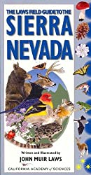 Laws Field Guide to the Sierra Nevada by John Muir Laws