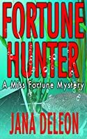 Fortune Hunter (Miss Fortune Mysteries)