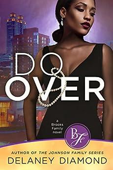 Do Over (Brooks Family Book 3) by [Delaney Diamond]
