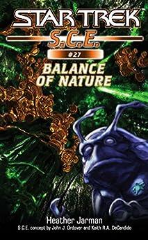Star Trek: Balance of Nature (Star Trek: Starfleet Corps of Engineers Book 27) by [Heather Jarman]
