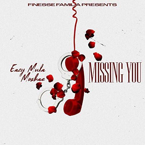 Eazy Mula feat. Moshae