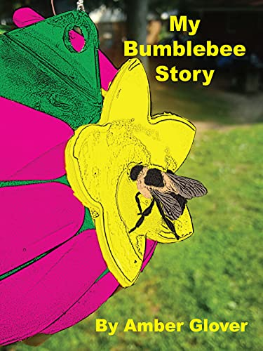 My Bumblebee Story (Nature Adventures) (English Edition)
