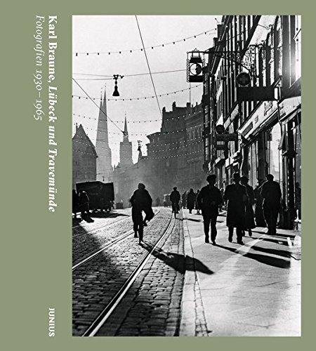 Lübeck und Travemünde: Fotografien 1930-1965