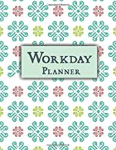 Work Day Planner: A Project Planner Journal For Organizing and Tracking Your Goals and Progress For Daily, Weekly and Monthly Goals