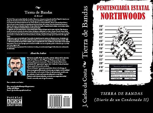 Tierra de Bandas: Diario de un condenado II