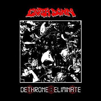 Dethrone/Eliminate