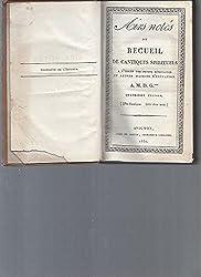 Airs notés du recueil de cantiques spirituels à l\'usage des petits séminaires et autres maisons d\'éducation. 480 cantiques / 400 airs notés (avec partitions)