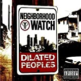 Neighborhood Watch by Dilated Peoples