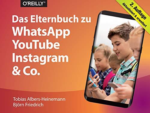 Das Elternbuch zu WhatsApp, YouTube, Instagram & Co. (Qu