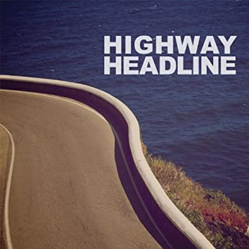 Highway Headline