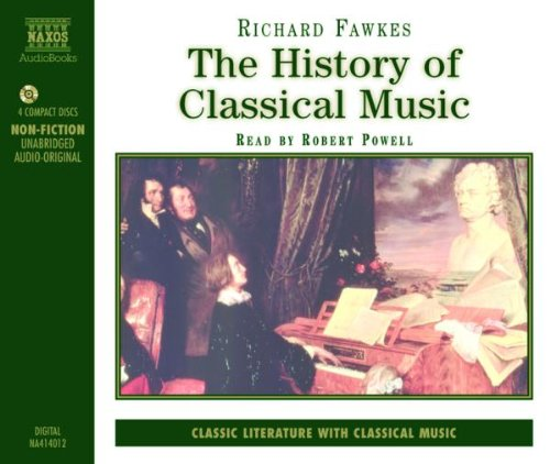 The History of Classical Music (Non Fiction)