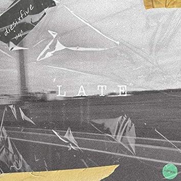 Late (feat. Sleye)