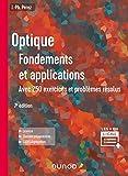 Optique - Fondements et applications - 7e éd - Avec 250 exercices et problèmes résolus: Avec 250 exercices et problèmes résolus
