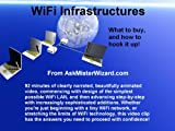 WiFi Infrastructures: What to Buy, and How to Hook it Up!