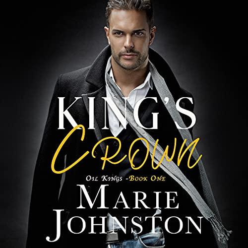 King's Crown: Oil Kings, Book 1