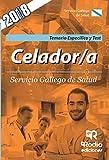 Celadores. Parte Especifica. Temario y test.  Servicio Gallego de Salud. SERGAS. Segunda edicion.