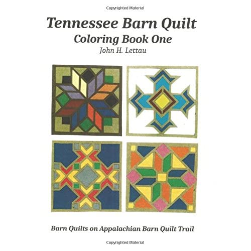 Tennessee Barn Quilt Coloring Book One Lettau John H 9781537682327 Amazon Com Books