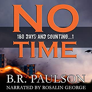 No Time: An Apocalyptic Survival Thriller audiobook cover art