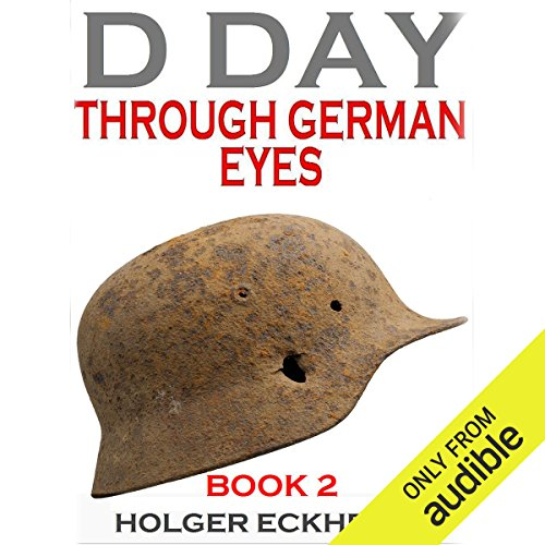 D Day Through German Eyes Book 2 cover art