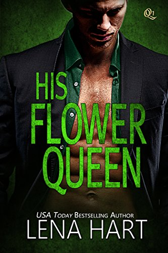 His Flower Queen (Queen Quartette Book 1)