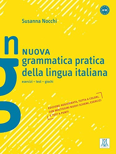 Nuova grammatica pratica della lingua italiana: esercizi - test - giochi