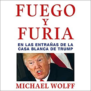 Fuego y furia audiobook cover art