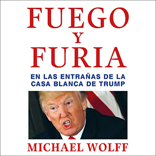 Fuego y furia audiobook cover art