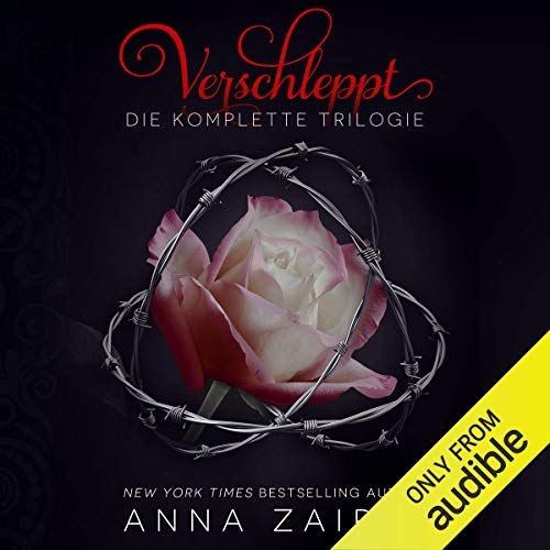 Verschleppt: Die komplette Trilogie [Abducted: The Complete Trilogy] audiobook cover art