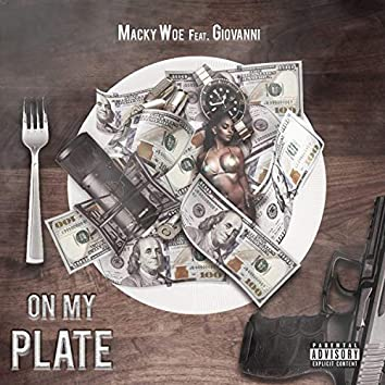 On My Plate (feat. Giovanni)