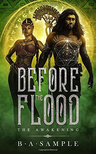 Before The Flood: The Awakening