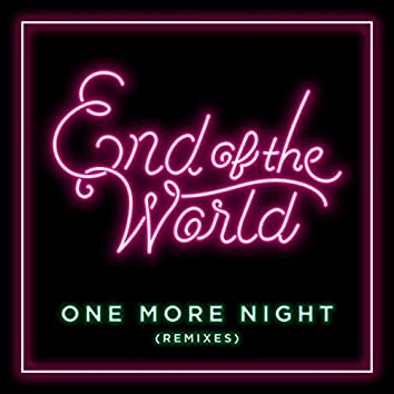One More Night (Remixes) - EP
