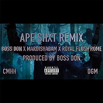 Ape Shxt (feat. Mardishabam & Royal Flush Rome) [Remix]