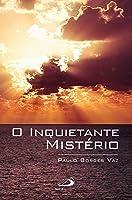 O inquietante mistério (Portuguese Edition)