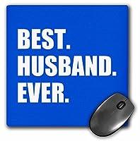 3droseブルーBest Husband Everホワイトテキスト記念Valentines Day For Himマウスパッド( MP _ 179723_ 1)
