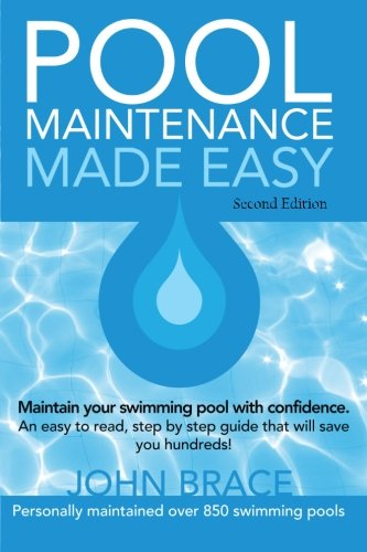 Pool Maintenance Made Easy (Second Edition)
