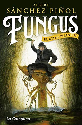 Fungus (edició en català): El rei dels Pirineus (Catalan Edition ...