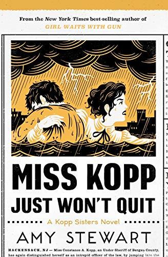 Miss Kopp Just Won't Quit (4) (A Kopp Sisters Novel)