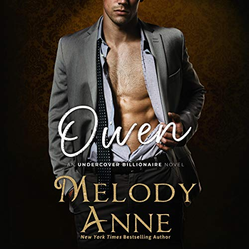 Owen: Undercover Billionaire, Book 3
