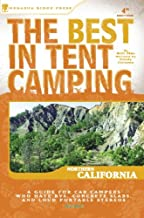 The Best in Tent Camping: Northern California: A Guide for Car Campers Who Hate RVs, Concrete Slabs, and Loud Portable Stereos (Best Tent Camping)