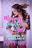 Mommy Across The Hall: An MDLG Series (Her Babygirl Book 1)