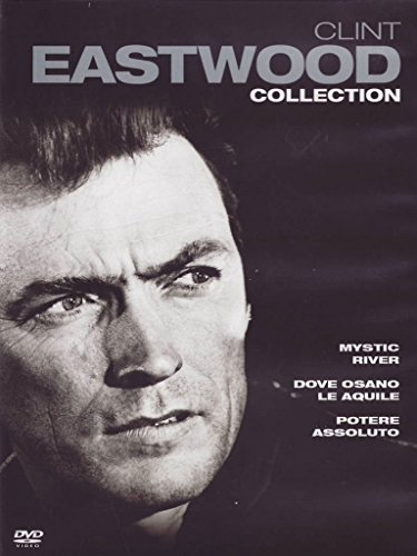 Clint Eastwood collection - Mystic river + Dove osano le aquile + Potere assoluto