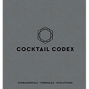 Cocktail Codex: Fundamentals, Formulas, Evolutions (English Edition) 5 spesavip