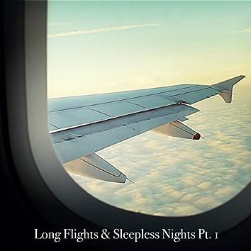 Long Flights & Sleepless Nights