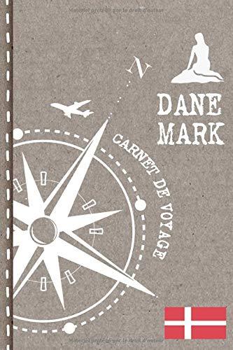 Danemark Carnet de Voyage: Cahier de Voyageurs Dot Grid Pointillé A5 - Dotted Journal de bord pour Ecrir. Livre pour l'écriture, dessiner. Souvenirs d'activités vacances - Notebook á points