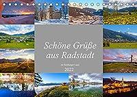 Schoene Gruesse aus Radstadt (Tischkalender 2022 DIN A5 quer): Impressionen von Radstadt im oberen Ennstal (Monatskalender, 14 Seiten )