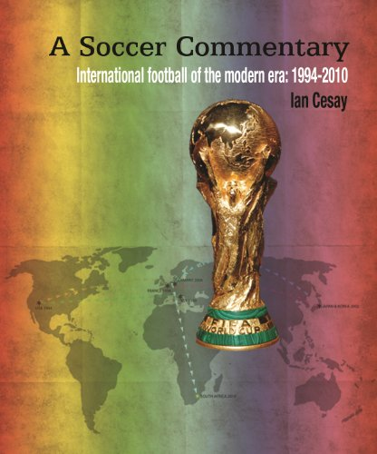 A Soccer Commentary: Volume 3 - World Cup 98 (A Tour de France) (English Edition)