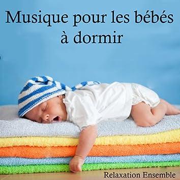 Musique pour les bébés à dormir
