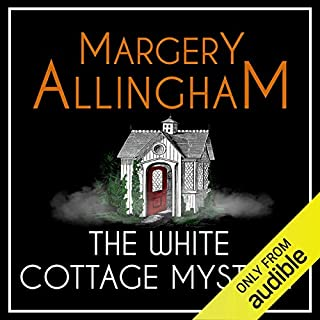The White Cottage Mystery     An Albert Campion Mystery              By:                                                                                                                                 Margery Allingham                               Narrated by:                                                                                                                                 William Gaminara                      Length: 4 hrs and 14 mins     63 ratings     Overall 4.3