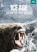 Ice Age - Giganten der Eiszeit