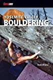 SuperTopo Yosemite Valley Bouldering - Matt Wilder